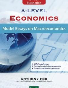 GCE 'A' Level Economics: Model Essays on Macroeconomics